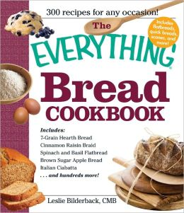 The Everything Bread Cookbook (PagePerfect NOOK Book)