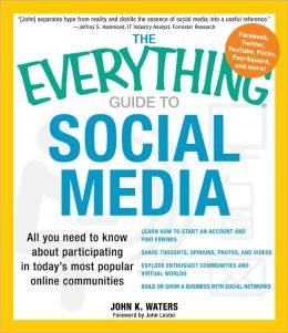 The Everything Guide to Social Media: All you need to know about participating in today's most popular online communities (PagePerfect NOOK Book)
