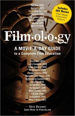 Filmology: A Movie-a-Day Guide to the Movies You Need to Know (PagePerfect NOOK Book)