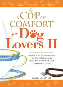 A Cup of Comfort for Dog Lovers II (PagePerfect NOOK Book)
