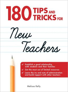 180 Tips and Tricks for New Teachers (PagePerfect NOOK Book)