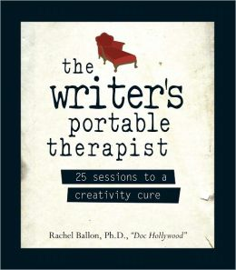 The Writer's Portable Therapist: 25 Sessions to a Creativity Cure (PagePerfect NOOK Book)