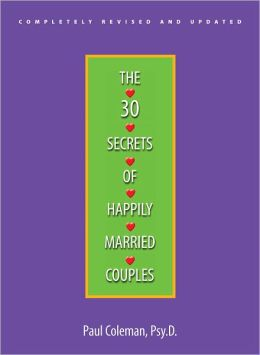 The 30 Secrets Of Happily Married Couples (PagePerfect NOOK Book)