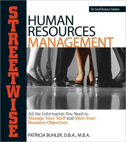 Human Resources Management: All the Information You Need to Manage Your Staff and Meet Your Business Objectives (PagePerfect NOOK Book)