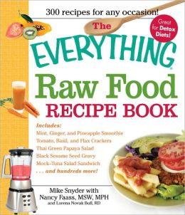 The Everything Raw Food Recipe Book (PagePerfect NOOK Book)