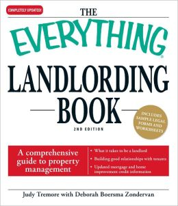 The Everything Landlording Book: A comprehensive guide to property management (PagePerfect NOOK Book)