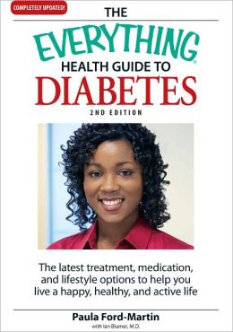 The Everything Health Guide to Diabetes: The latest treatment, medication, and lifestyle options to help you live a happy, healthy, and active life (PagePerfect NOOK Book)