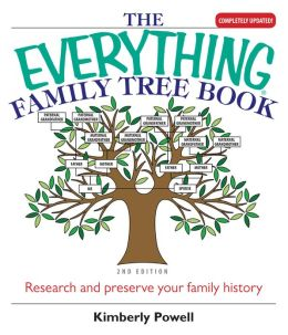 The Everything Family Tree Book: Research And Preserve Your Family History (PagePerfect NOOK Book)