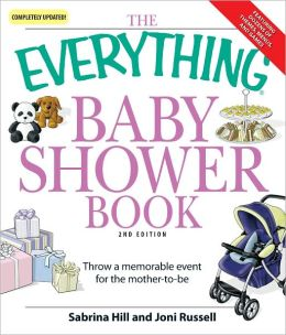Everything Baby Shower Book: Throw a memorable event for mother-to-be (PagePerfect NOOK Book)