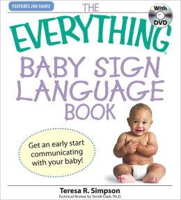 Everything Baby Sign Language Book: Get an early start communicating with your baby! (PagePerfect NOOK Book)