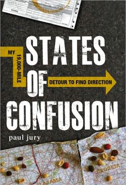 States of Confusion: My 19,000-Mile Detour to Find Direction (PagePerfect NOOK Book)