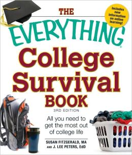 The Everything College Survival Book, 3rd Edition: All you need to get the most out of college life (PagePerfect NOOK Book)