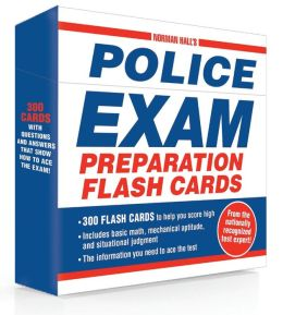 Norman Hall's Police Exam Preparation Flash Cards
