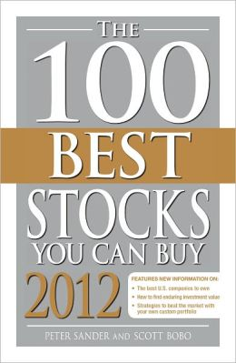 The 100 Best Stocks You Can Buy 2012 (PagePerfect NOOK Book)