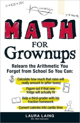 Math for Grownups: Re-Learn the Arithmetic You Forgot From School (PagePerfect NOOK Book)