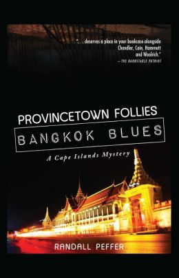 Provincetown Follies, Bangkok Blues