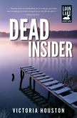 Book Cover Image. Title: Dead Insider (Loon Lake Fishing Mystery Series #13), Author: Victoria Houston