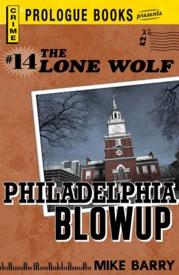 Lone Wolf # 14: Philadelphia Blowup