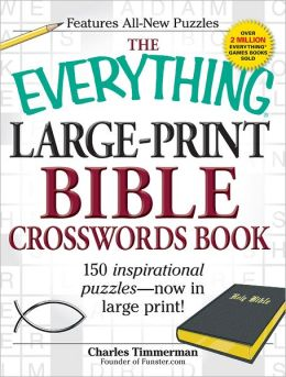 The Everything Large-Print Bible Crosswords Book: 150 inspirational puzzles--now in large print!