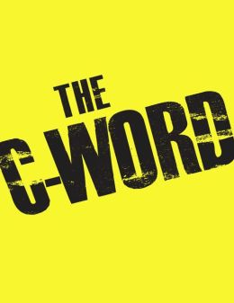 The C-Word