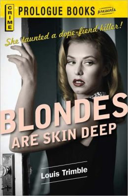 Blondes are Skin Deep (PagePerfect NOOK Book)