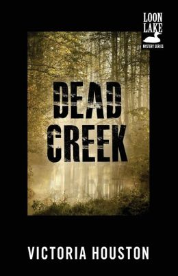Dead Creek (Loon Lake Fishing Mystery Series #2)