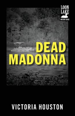 Dead Madonna (Loon Lake Fishing Mystery Series #8)