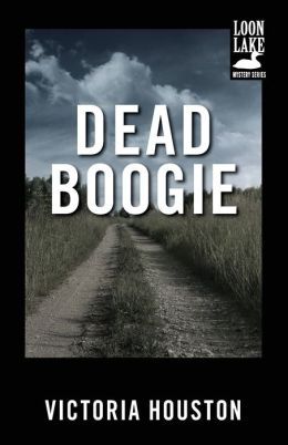 Dead Boogie (Loon Lake Fishing Mystery Series #7)