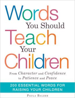 Words You Should Teach Your Children: From