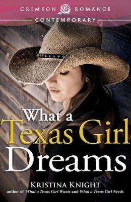 What a Texas Girl Dreams