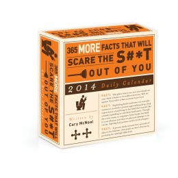 2014 365 More Facts That Will Scare The S#*t Out Of You Daily Box Calendar