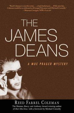 The James Deans (Moe Prager Series #3)