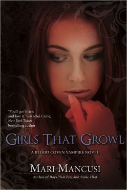 Girls That Growl (Blood Coven Series #3)