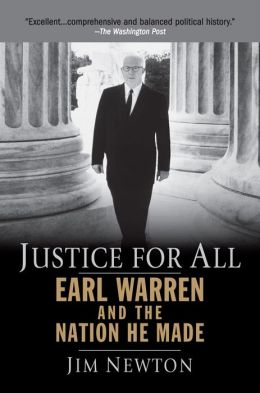 Justice for All: Earl Warren and the Nation He Made