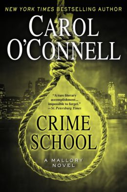 Crime School (Kathleen Mallory Series #6)