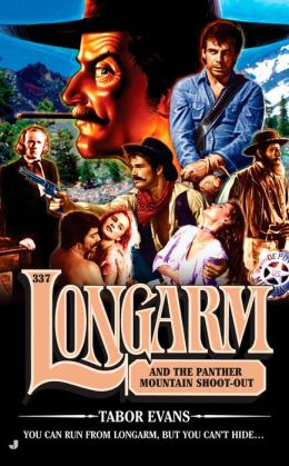 Longarm and the Panther Mountain Shoot-out (Longarm Series #337)