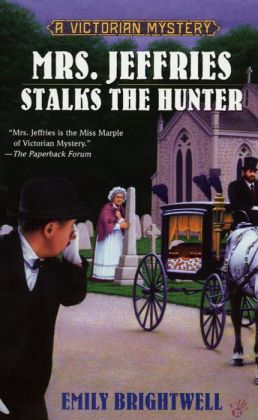 Mrs. Jeffries Stalks the Hunter (Mrs. Jeffries Series #19)