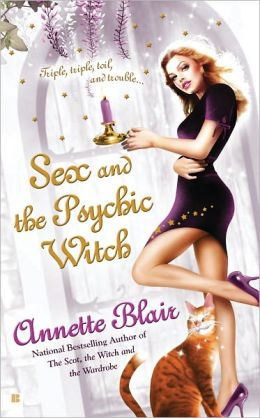 Sex and the Psychic Witch (Triplet Witch Series #1)