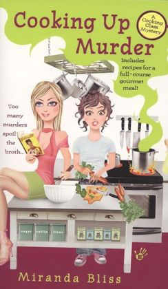 Cooking up Murder (Cooking Class Mystery Series #1)