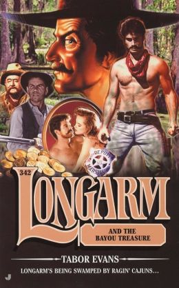 Longarm and the Bayou Treasure (Longarm Series #342)