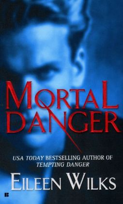 Mortal Danger (Lupi Series #2)