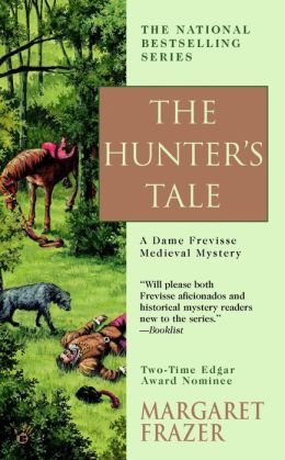 The Hunter's Tale (Sister Frevisse Medieval Mystery Series #13)