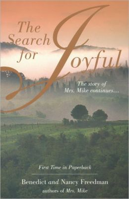 The Search for Joyful (Mrs. Mike Series)
