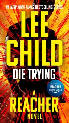 Die Trying (Jack Reacher Series #2)