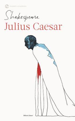 Julius Caesar (Pelican Shakespeare Series)
