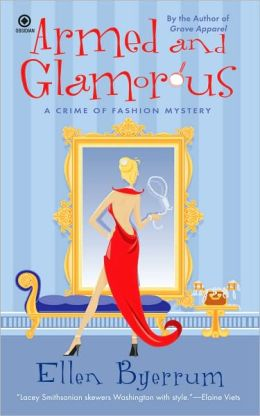 Armed and Glamorous (Crime of Fashion Series #6)