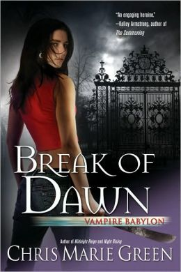 Break of Dawn (Vampire Babylon Series #3)