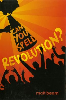 Can You Spell Revolution?