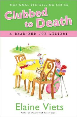 Clubbed to Death (Dead-End Job Series #7)