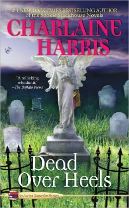 Dead over Heels (Aurora Teagarden Series #5)